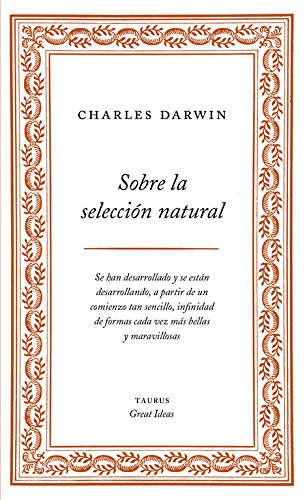 Sobre la selección natural (Spanish Edition) (843060927X) by Charles Darwin