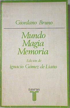 9788430611041: Mundo, magia, memoria: Selección de textos (Ensayistas ; 104) (Spanish Edition)