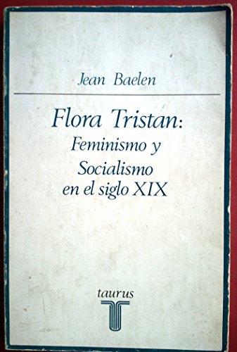 9788430611102: Flora tristan: feminismo y socialismo en el siglo XIX
