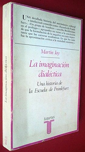 9788430611126: La imaginacion dialectica
