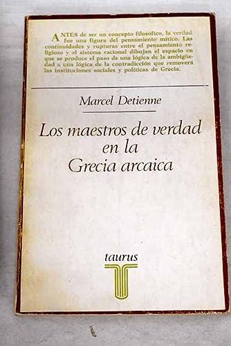 9788430611973: MAESTROS DE VERDAD EN LA GRECIA ARCAICA, LOS