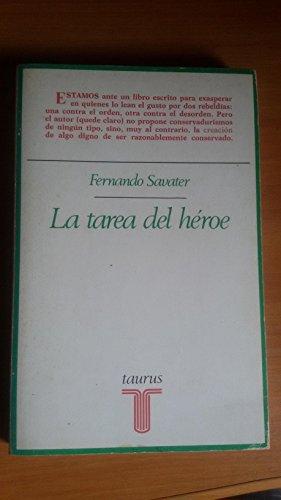 9788430611997: La tarea del héroe: (elementos para una ética trágica) (Ensayistas) (Spanish Edition)