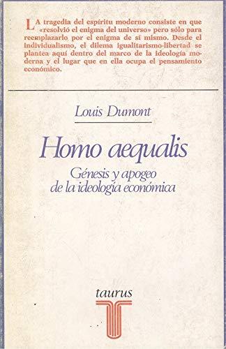 9788430612185: Homo aequalis: génesis y apogeo de la ideología económica