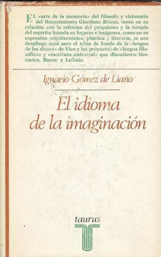 9788430612246: El idioma de la imaginacion