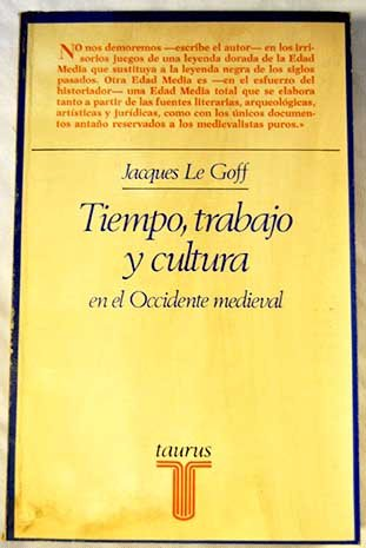 9788430612284: Tiempo, trabajo y cultura en el Occidente medieval