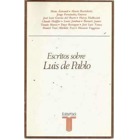 9788430612727: Escritos sobre Luis de Pablo