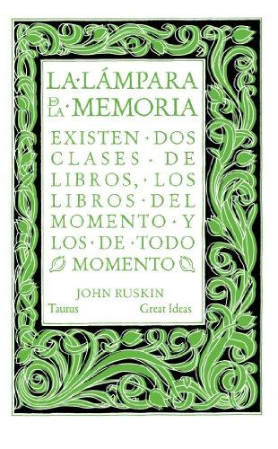 LA LÁMPARA DE LA MEMORIA: Ruskin, John