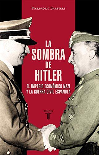 La Sombra De Hitler (HISTORIA): PIERPAOLO BARBIERI