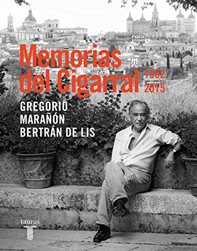 Memorias del Cigarral: Gregorio Marañà n