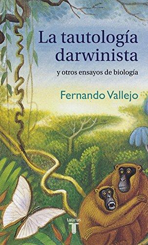 9788430617746: La tautología darwinista y otros ensayos de biología (PENSAMIENTO)
