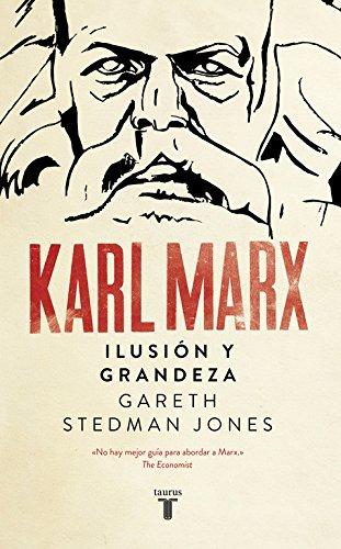 9788430618644: Karl Marx: Ilusión y grandeza (Biografías)