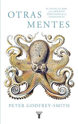9788430619061: Otras mentes. El pulpo, el mar y los orígenes profundos de la consciencia (Pensamiento)
