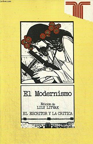 9788430620814: El modernismo (El escritor y la critica)