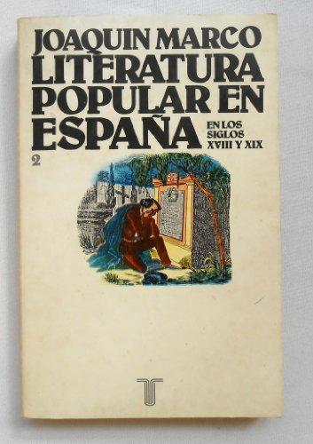 9788430621026: Literatura popular en Espana en los siglos XVIII y XIX: (una aproximacion a los pliegos de cordel) (Persiles ; 102) (Spanish Edition)