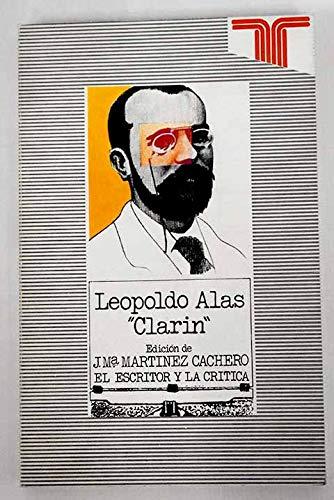 Leopoldo Alas: Critico Literario (Serie El Escritor y la critica): Gonzalez, A.