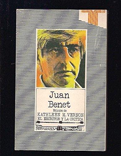 Juan Benet (Serie El Escritor y la critica) (Spanish Edition): n/a