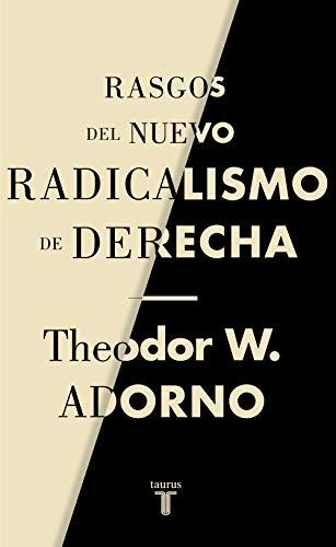 9788430622238: Rasgos del nuevo radicalismo de derecha (Pensamiento)
