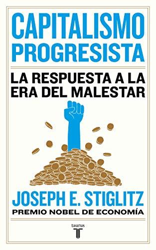9788430623150: Capitalismo progresista: La respuesta a la era del malestar (Economía)