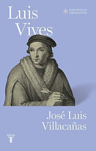 9788430623457: Luis Vives (Colección Españoles Eminentes)