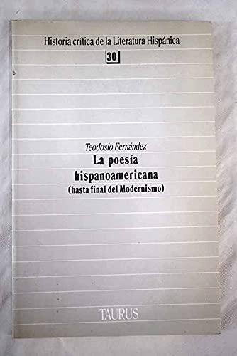La poesia hispanoamericana (hasta final del modernismo): Fernandez, Teodosio