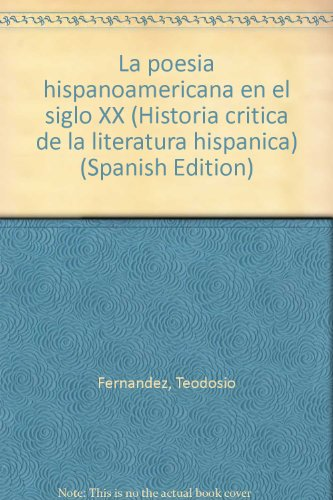La poesia hispanoamericana en el siglo XX: Fernandez, Teodosio