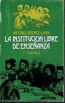 9788430630202: LA INSTITUCION LIBRE DE ENSEÑANZA. I. LOS ORIGENES.