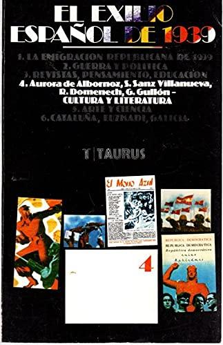 EXILIO ESPANOL DE 1939, 4.- CULTURA Y LITERATURA: SIN AUTOR