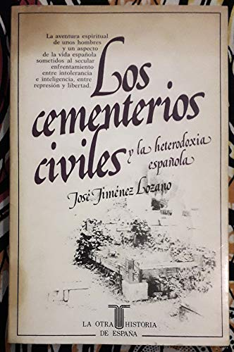 9788430635016: Los cementerios civiles y la heterodoxia espanola (La Otra historia de Espana) (Spanish Edition)