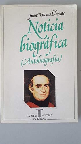 9788430635085: Noticia biográfica: Autobiografía (La Otra historia de España) (Spanish Edition)