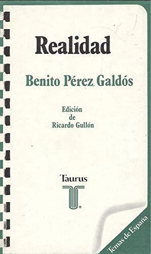 Realidad. Edicion de Ricardo Gullon.: Pérez Galdós, Benito