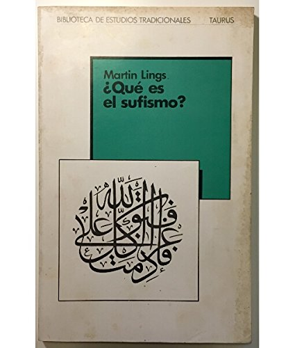 9788430650071: ÅQué es el sufismo? (Biblioteca de estudios tradicionales)