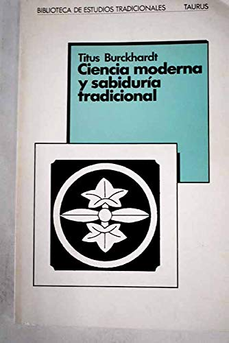 9788430650101: Ciencia moderna y sabiduria tradicional