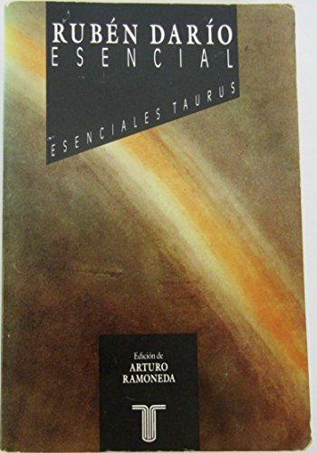 9788430698042: Ruben Dario Esencial (Esenciales Taurus) (Spanish Edition)
