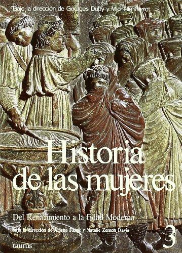 Historia de Las Mujeres 3 - Renacimiento (Spanish Edition) (8430698221) by Georges Duby; Michelle Perrot