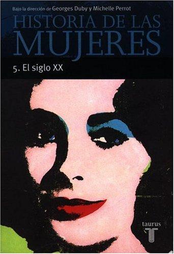 9788430698240: Historia de las Mujeres 5. el Siglo XX (GRANDES OBRAS TAURUS ENSAYO)