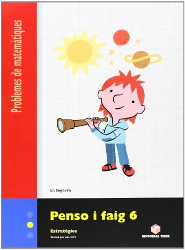 9788430705337: PENSO I FAIG 6. PROBLEMES DE MATEMÀTIQUES