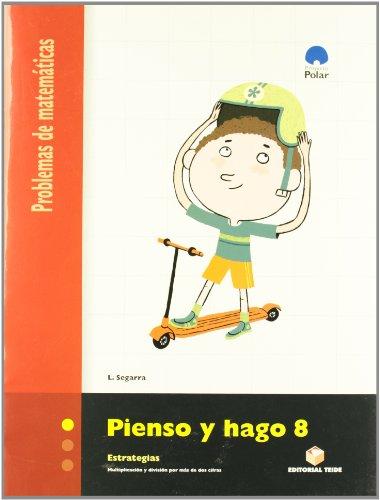 9788430708611: PIENSO Y HAGO 8. PROBLEMAS DE MATEMÁTICAS