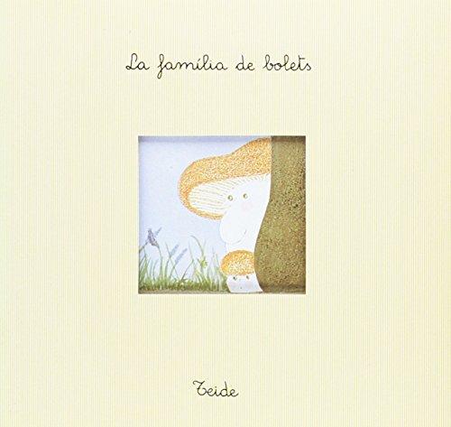 9788430721023: Pa Amb Xocolata 3 - La Família de Bolets - 9788430721023