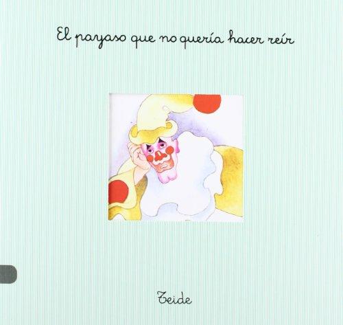 9788430729234: Pan Con Chocolate 14 - el Payaso Que No Queria... - 9788430729234