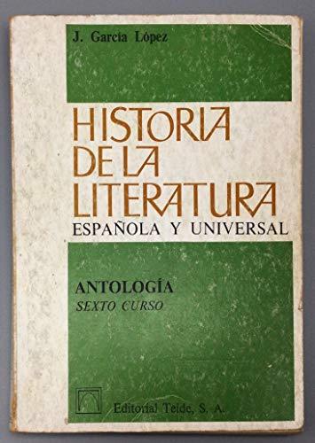 Antología. Historia de la literatura española y: García López, José.