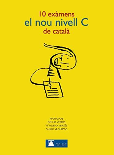 9788430733897: 10 Examens el Nou Nivell C de Catala