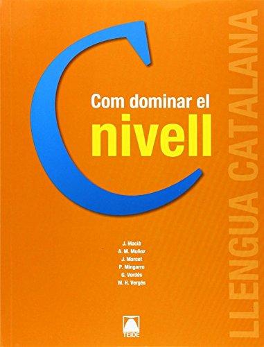 9788430733989: Com dominar el nivell C. Català per a adults
