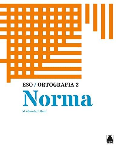 9788430749942: Ortografia 2. Norma