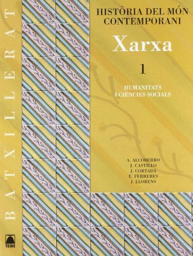 9788430752515: (CAT).(07).XARXA 1R.BATX.(HISTORIA MON CONTEMPORANI)