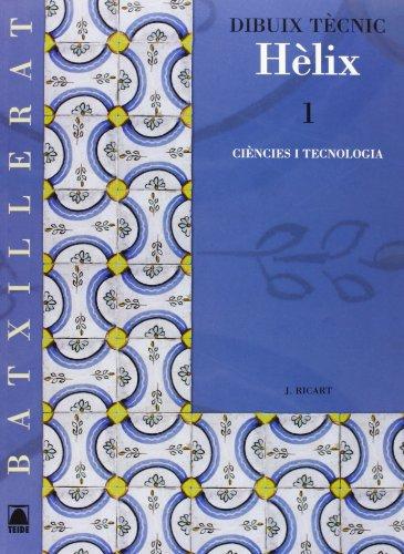 9788430752522: Hèlix. Dibuix tècnic. Batxillerat - ed. 2008 - 9788430752522