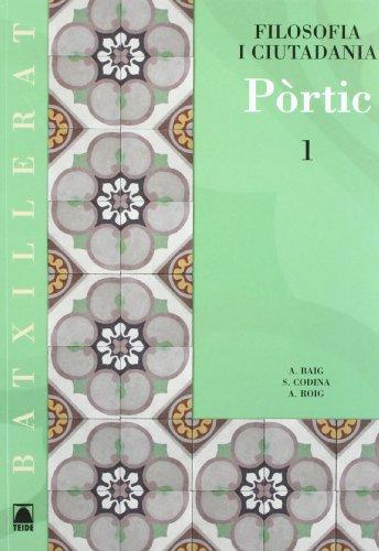9788430752560: PORTIC FILOSOFIA/CIUTAD. 1 BTX