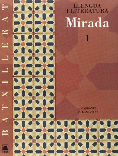 Mirada, llengua catalana i literatura, 1 Batxillerat: Carbonell Ferrando, Antoni