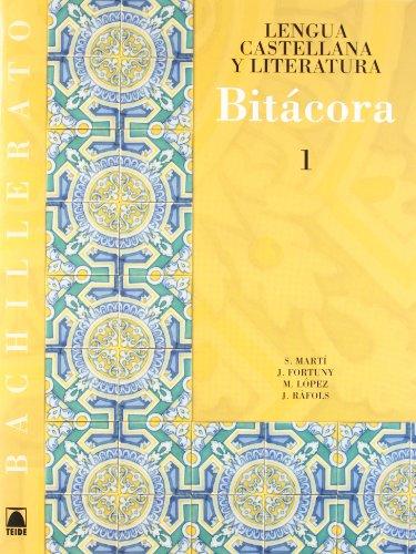 9788430752669: Bitácora 1. Lengua castellana y literatura 1. Bachillerato