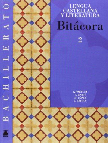 9788430752836: Bitácora 2. Lengua castellana y literaura. Bachillerato