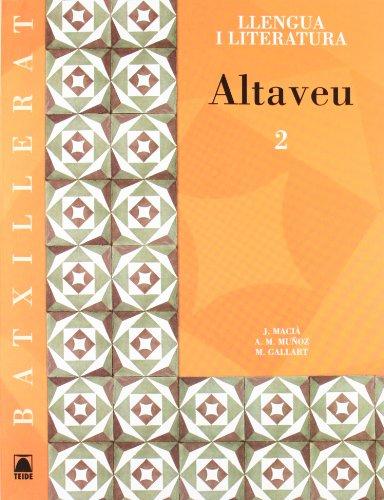 9788430752874: Altaveu 2. Llengua catalana i literatura. Batxillerat - 9788430752874